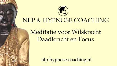 Meditatie voor wilskracht daadkracht en focus